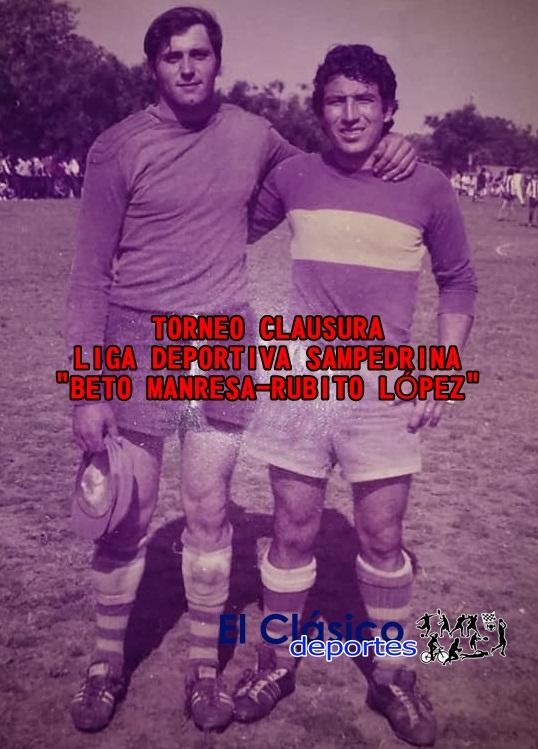 El torneo Clausura se denominará «Beto Manresa-Rubito López»