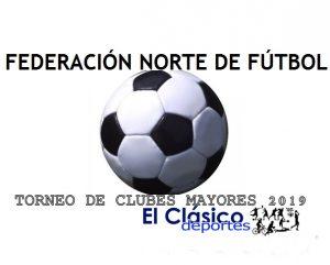 Federación Norte abrió la inscripción para el Torneo de Clubes Mayores