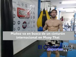 ¡Damián Muñoz combatirá por el Título Mundial de Muay Thai!