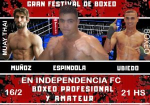 Lee más sobre el artículo Boxeo y Muay Thai: 9 peleas en Independencia FC el domingo 16