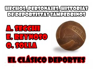 Lee más sobre el artículo Fútbol nacional del '40 y '50: El primer gol del campeonato de Andrés Secchi y los goles de Ezequiel Reynoso