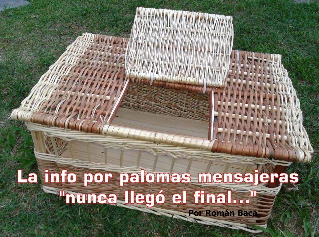 Historias: ¡ Las Palomas llegaron, la info……. no !! Imperdible historia de Román Baca
