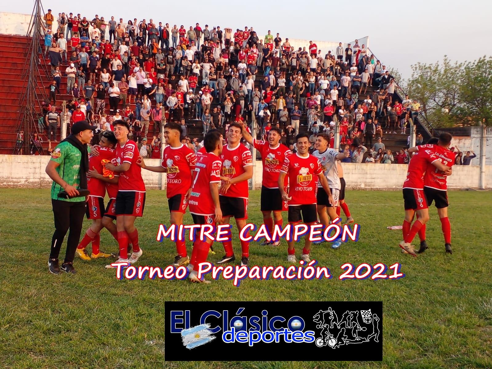 En este momento estás viendo Torneo Preparación 2021: en un inolvidable clásico, Mitre lo dio vuelta en el final y se consagró campeón